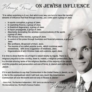... Henry Ford, Sr. , Jewish Influence , Jewish power , Jewish Supremacism