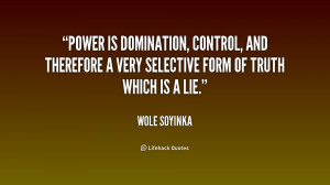 Power is domination, control, and therefore a very selective form of ...
