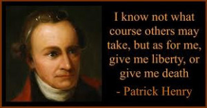 Rest in Peace Patrick Henry {May 29th, 1736 - June 6th, 1799} America ...