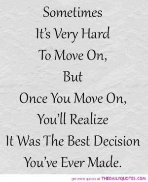 moving on after a break up quotes and sayings