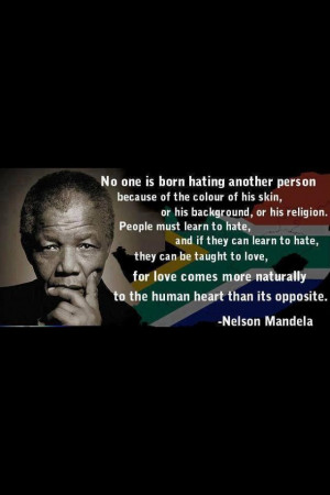 Nelson Mandela on love and hate