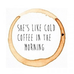coffee, quote