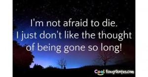 tf-im-not-afraid-to-die.jpg