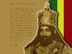 King Haile Selassie Quotes