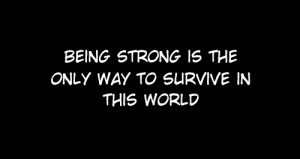 being strong, black and white, manga, quote, saying, shoujo, thoughts ...