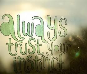 Instinct Quotes & Sayings