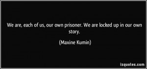 More Maxine Kumin Quotes