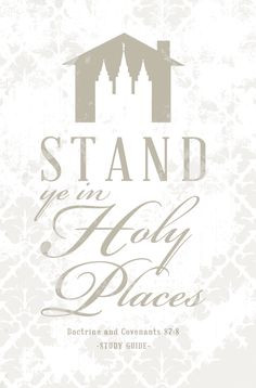 """Stand Ye In Holy Places"""" Theme Quotes Here are some great quotes to ..."""