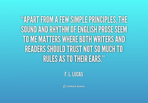 quote F L Lucas apart from a few simple principles the 199196 png