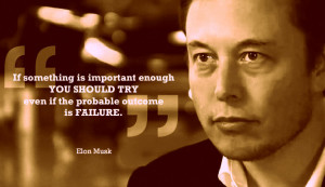 Elon Musk, the man who never fails to amaze us ! Some famous quotes ...