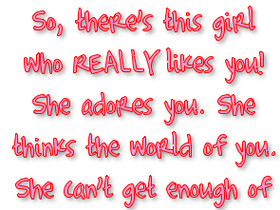 little boy quotes photo: So there's this girl who really likes you ...