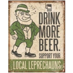 Drink More Beer Support Local Leprechauns Tin Sign