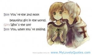 You are the 2nd most beautiful girl in the world Boy girl quotes
