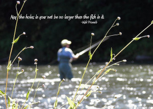 Fly Fishing Quote Photograph
