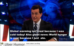 Stephen Colbert's thoughts on climate change.