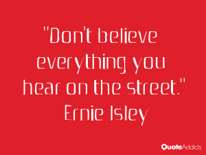 Don't believe everything you hear on the street.. #Wallpaper 3