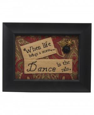 Inspirational Art: Dance in the Rain Quote: