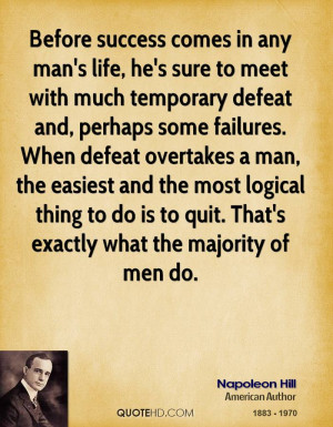 Before success comes in any man's life, he's sure to meet with much ...
