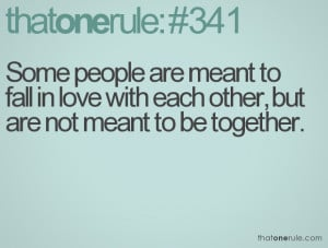 Not Meant To Be Quotes But are not meant