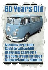 ... Shirt, 60 Year Old VW Camper Van Funny Quote Ideal Birthday Present