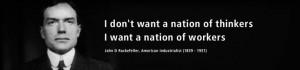 ... . Quote by John D Rockefeller, American industrialist (1839 - 1937