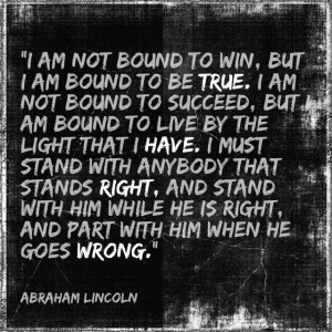 Stand up for what you believe in.