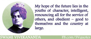 Quotes Youth Future ~ Swami Vivekananda - Youth is the Future of India ...