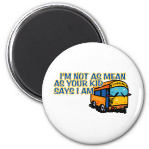 Funny School Bus Sayings Gifts Shirts Posters Art And More Gift