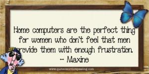 Maxine Quote