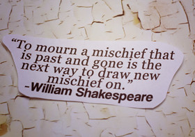 Mischief Quotes & Sayings