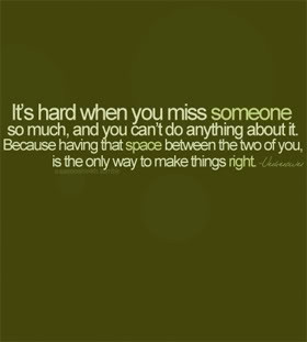 Missing Someone Quotes & Sayings