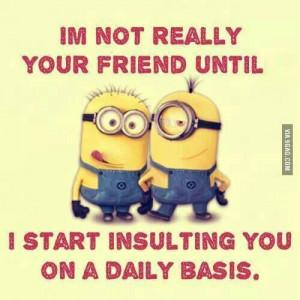 Funny Minion Quotes Friend