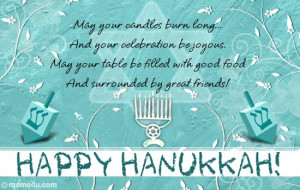 ... Happy Hanukkah!' a happy hanukkah wish for your friends and dear ones