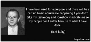More Jack Ruby Quotes