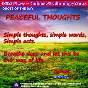 peaceful thoughts quotes of the day by dtn news
