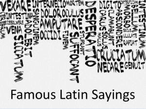 Some Latin sayings