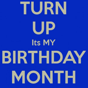 Turn Up Birthday Quotes Turn up!