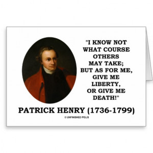 patrick_henry_give_me_liberty_or_give_me_death_card ...