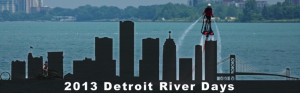 River Days Detroit MI
