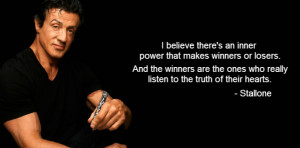 believe there's an inner power that makes winners or losers ...