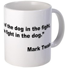 Mark Twain Dog Size Quote Mug for