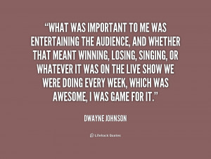 quote-Dwayne-Johnson-what-was-important-to-me-was-entertaining-186412 ...