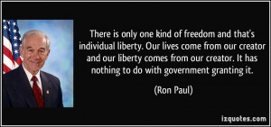 There is only one kind of freedom and that's individual liberty. Our ...