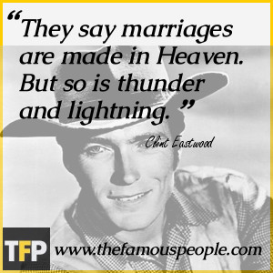 Clint Eastwood Famous Quotes