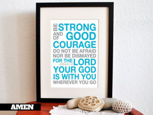 Strength and Courage. 8x10in DIY Printable Christian Poster.Bible ...