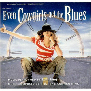 lang k d even cowgirls get the blues k d