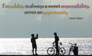 Friendship Quotes – a Sweet Responsibility