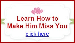 ... man miss you 7 tips to help get your ex back getting back together