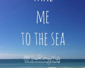 Take me to the Sea (Adirondack Beac h Chairs, Blue Sky, Seaside Quote ...