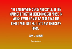 He can develop sense and style, in the manner of distinguished modern ...
